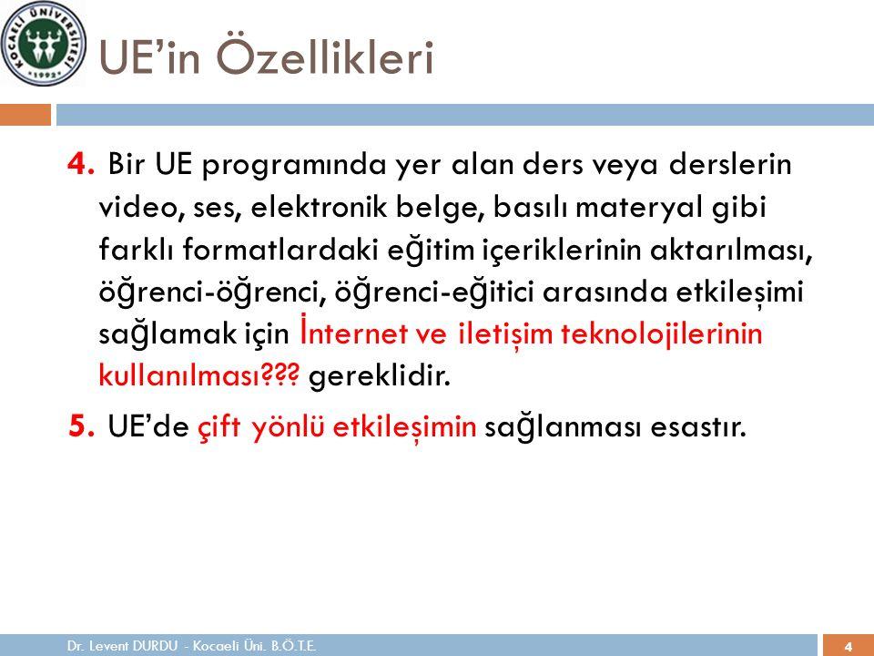 4 UE'in Özellikleri 4.