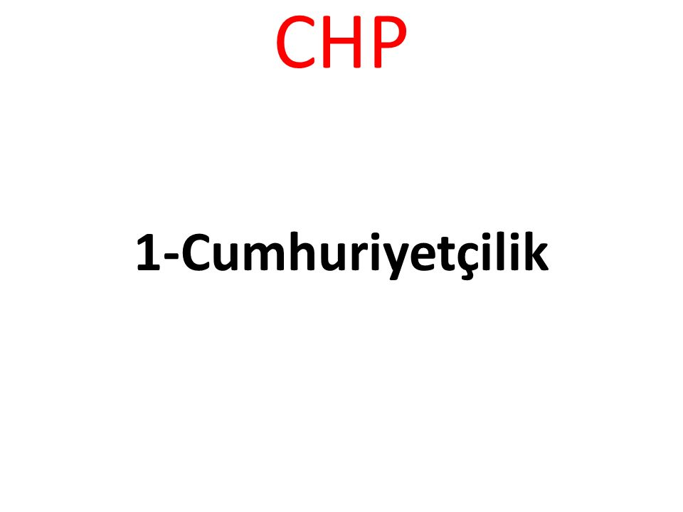 CHP 1-Cumhuriyetçilik