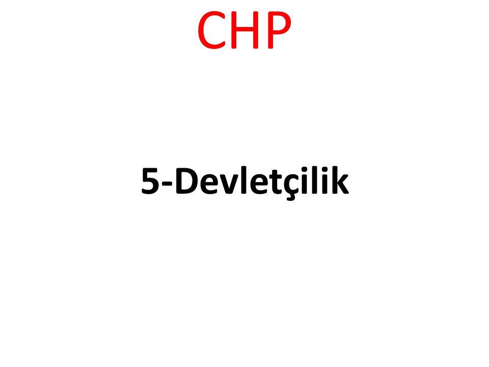 CHP 5-Devletçilik