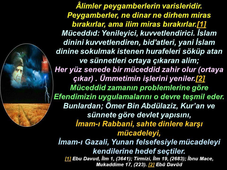 Âlimler peygamberlerin varisleridir.
