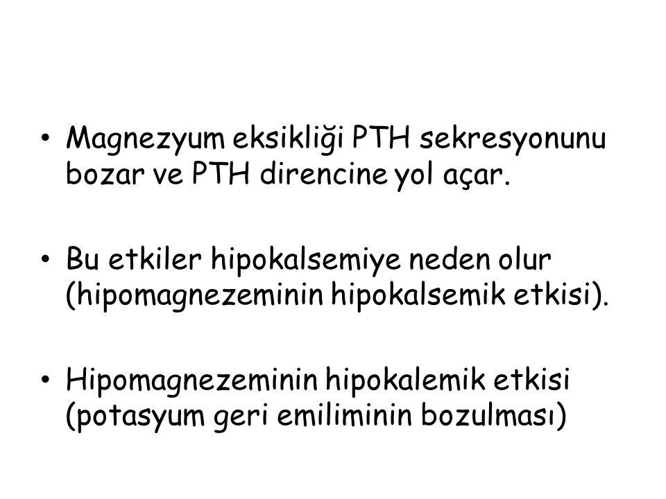 Magnezyum eksikliği PTH sekresyonunu bozar ve PTH direncine yol açar. Bu etkiler hipokalsemiye neden olur (hipomagnezeminin hipokalsemik etkisi). Hipo