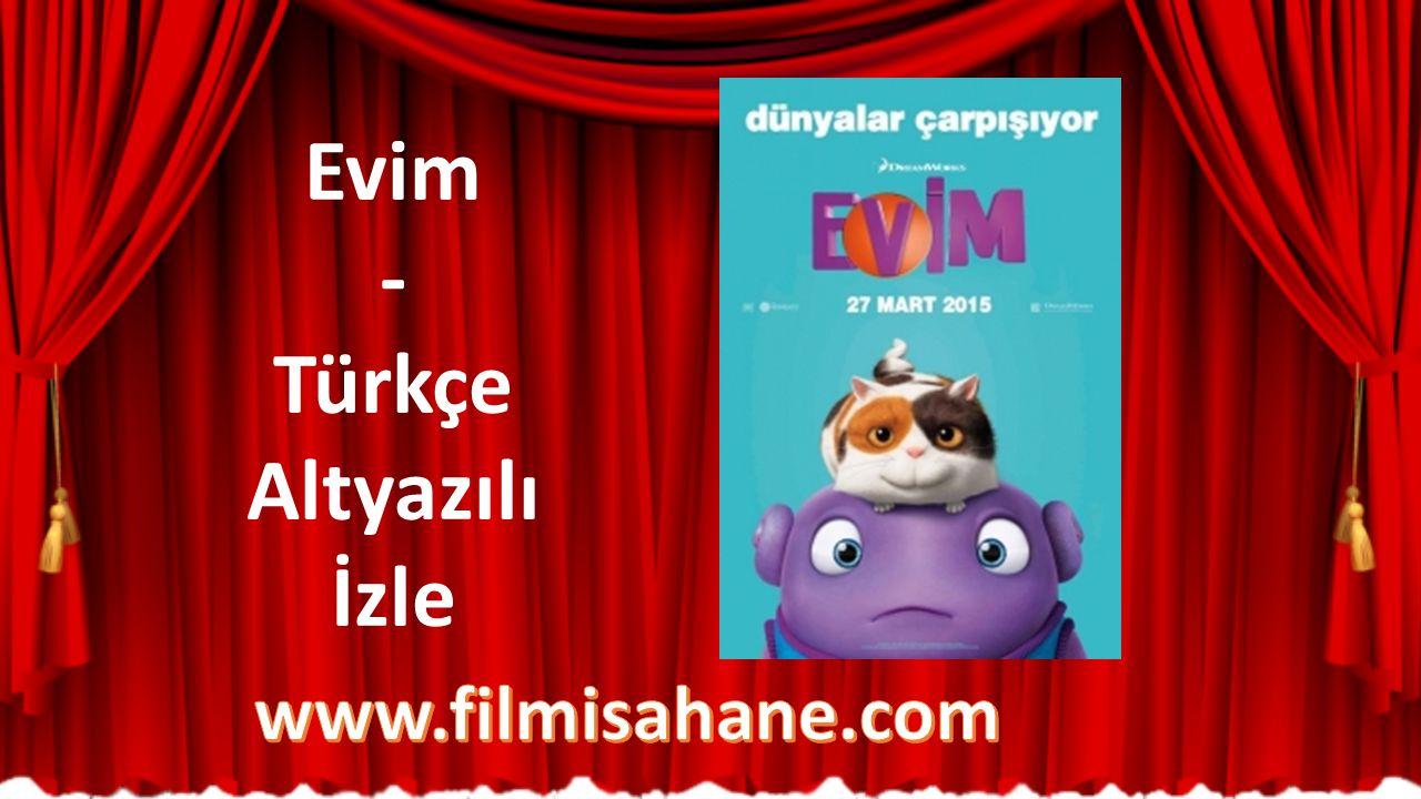 Evim - Türkçe Altyazılı İzle