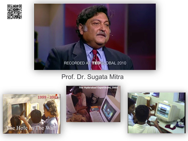 Prof. Dr. Sugata Mitra