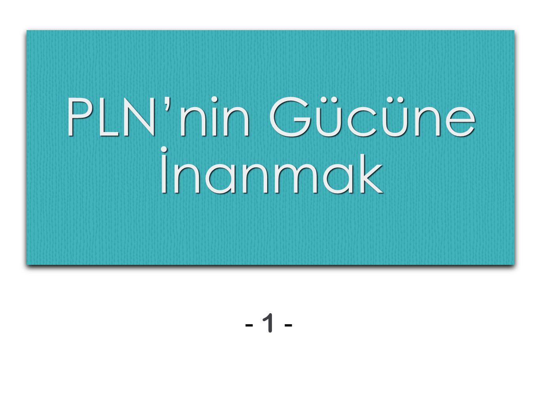 PLN'nin Gücüne İnanmak - 1 -