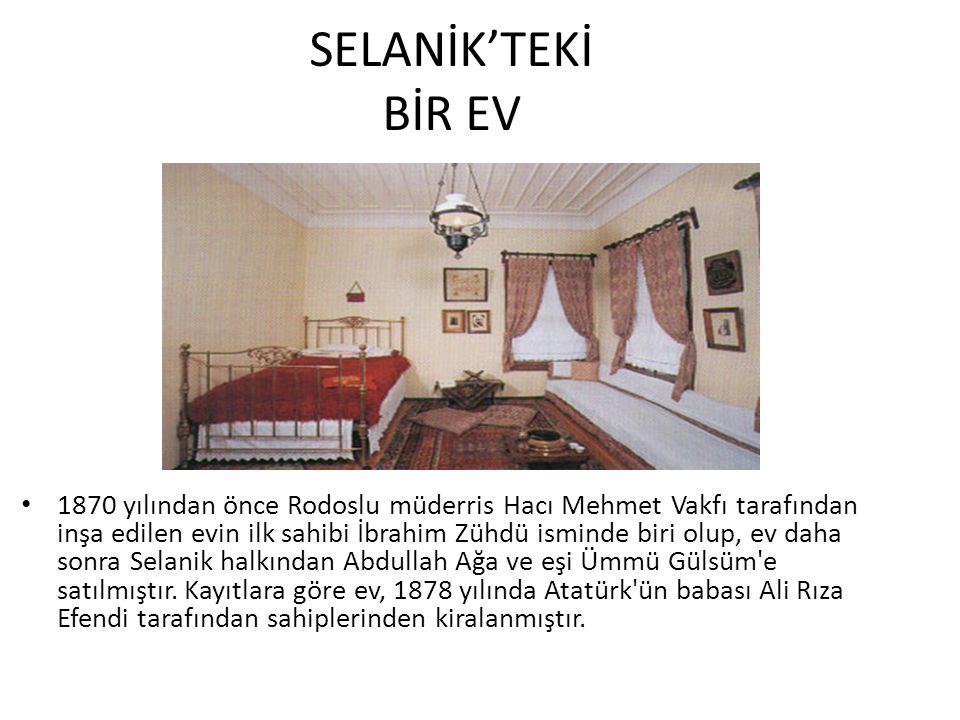 SELANİK'TEKİ BİR EV 1870 yılından önce Rodoslu müderris Hacı Mehmet Vakfı tarafından inşa edilen evin ilk sahibi İbrahim Zühdü isminde biri olup, ev d