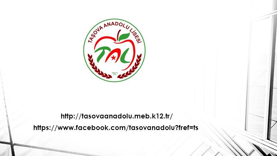 https://www.facebook.com/tasovanadolu?fref=ts http://tasovaanadolu.meb.k12.tr/