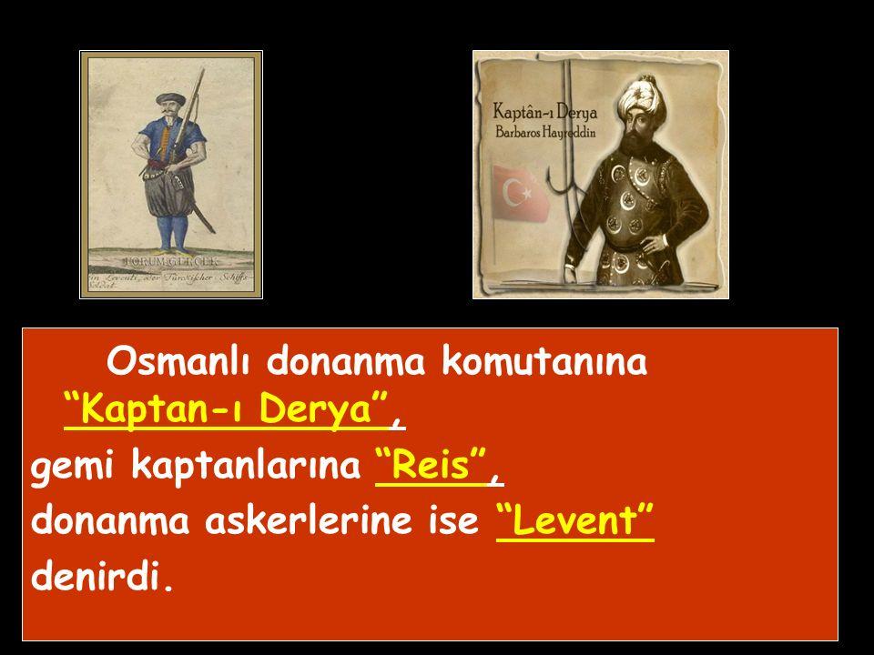 Osmanlı en büyük Donanmaya Kanuni döneminde Barbaros Hayrettin Paşa ile ulaştı.