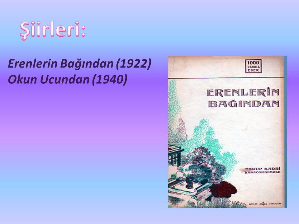 Erenlerin Bağından (1922) Okun Ucundan (1940)