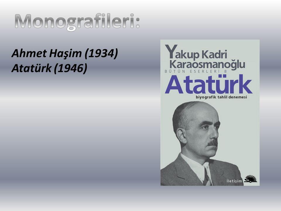 Ahmet Haşim (1934) Atatürk (1946)