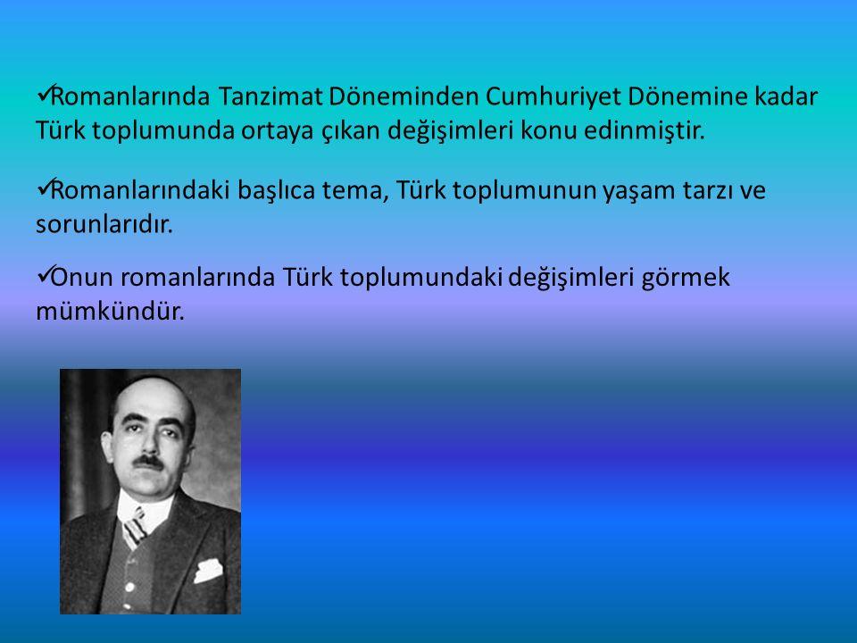 Romanlarındaki başlıca tema, Türk toplumunun yaşam tarzı ve sorunlarıdır.