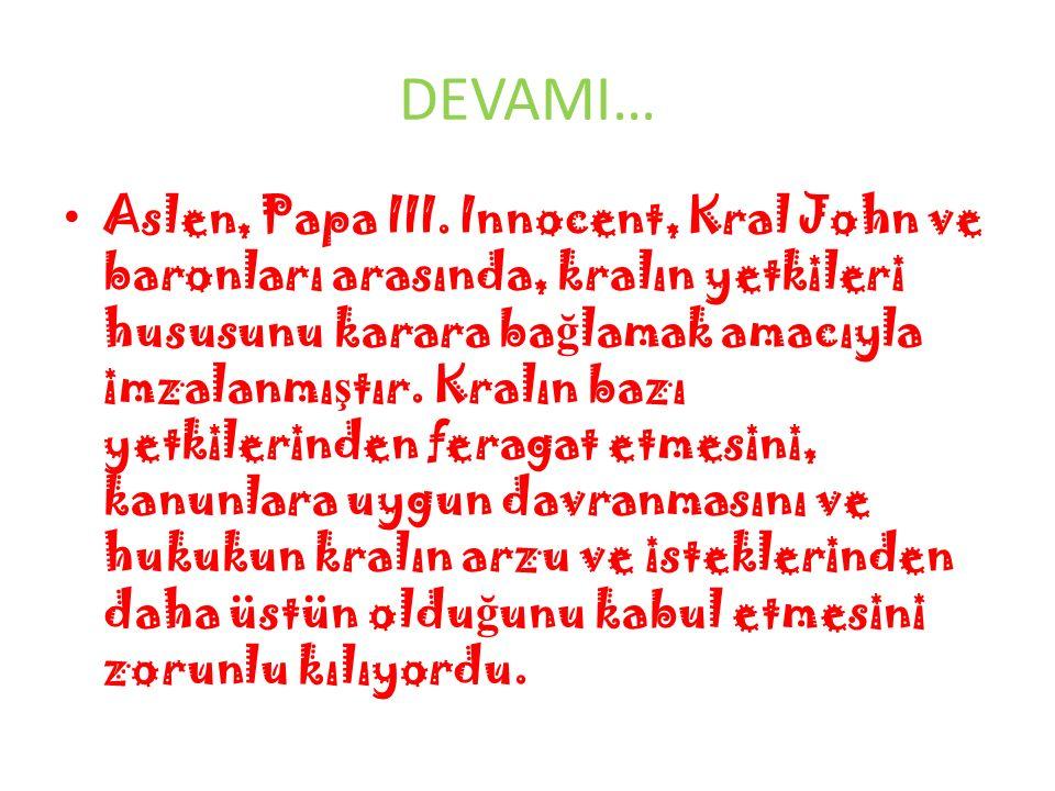 DEVAMI… Aslen, Papa III.