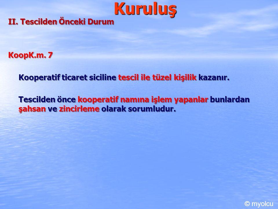 Kuruluş II. Tescilden Önceki Durum KoopK.m.