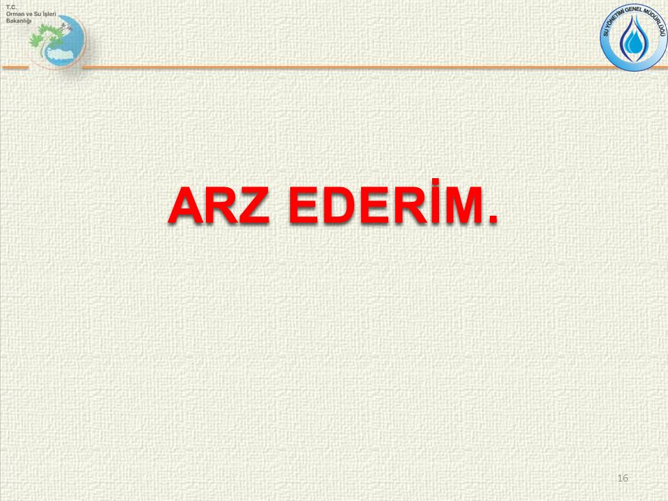ARZ EDERİM. 16