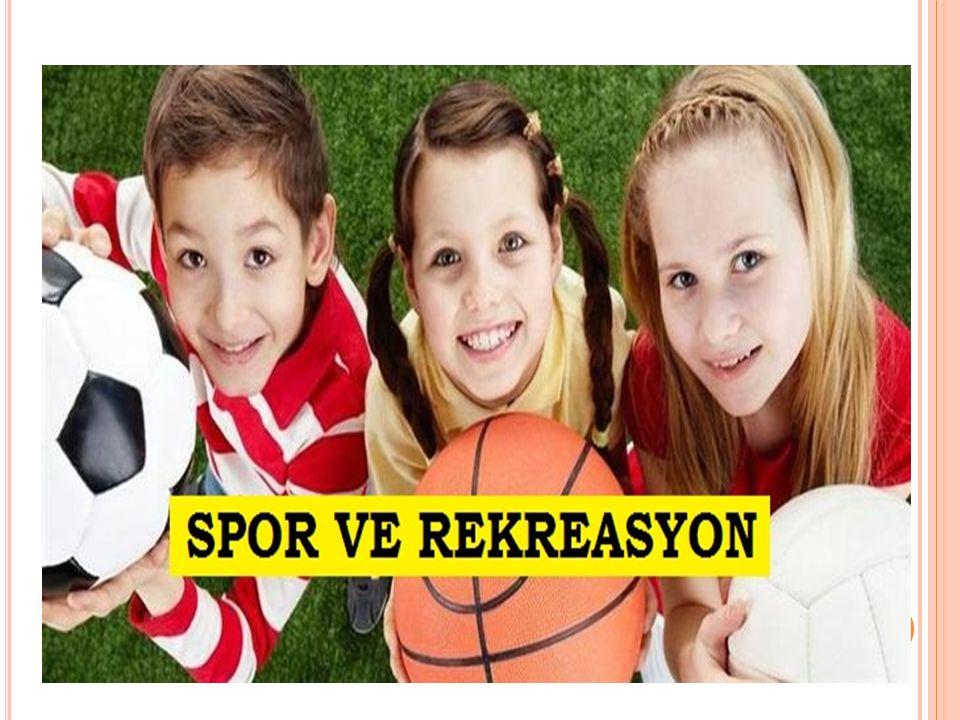 SPOR VE REKREASYON İLİŞKİSİ Spor, boş zaman etkinliklerinin en kapsamlı, çeşitli ve ilgi çeken alanlarından birini oluşturmaktadır.