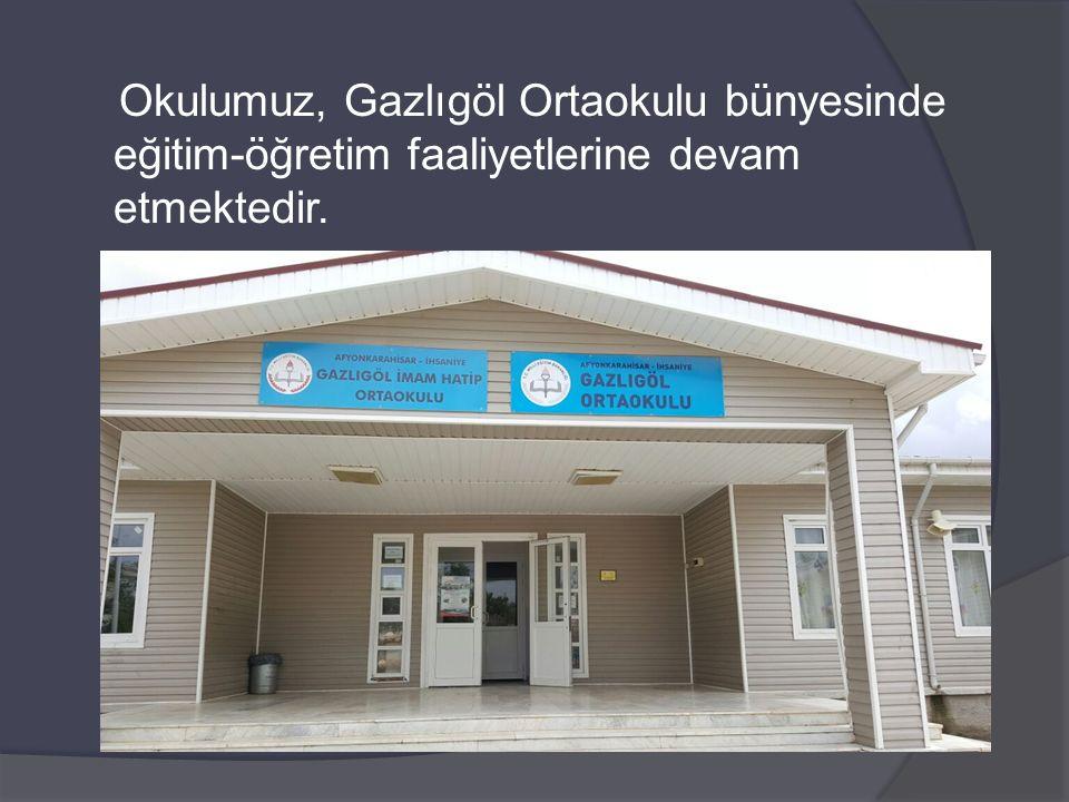 Okulumuz, Gazlıgöl Ortaokulu bünyesinde eğitim-öğretim faaliyetlerine devam etmektedir.