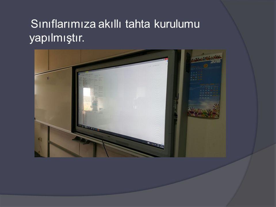 Sınıflarımıza akıllı tahta kurulumu yapılmıştır.