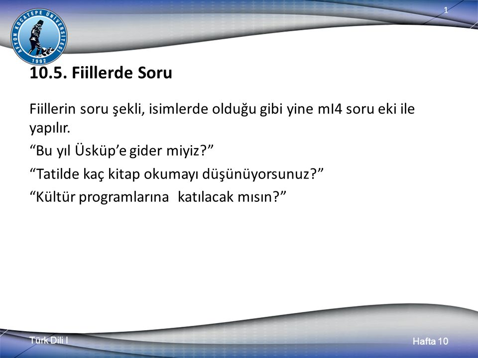 Türk Dili I Hafta 10 1 10.5.