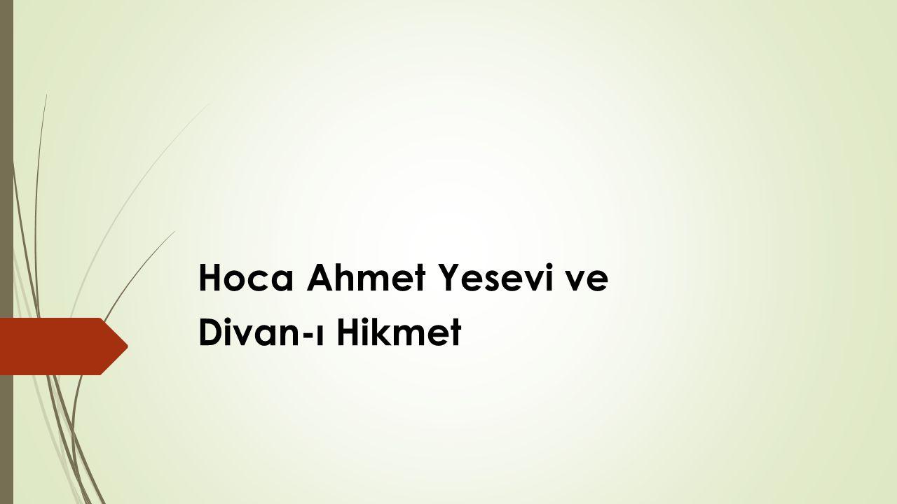 Hoca Ahmet Yesevi ve Divan-ı Hikmet