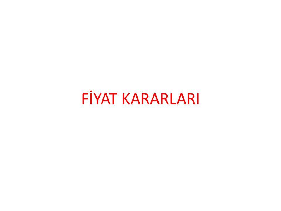 FİYAT KARARLARI