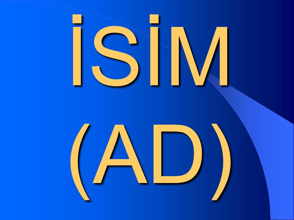 İSİM (AD)