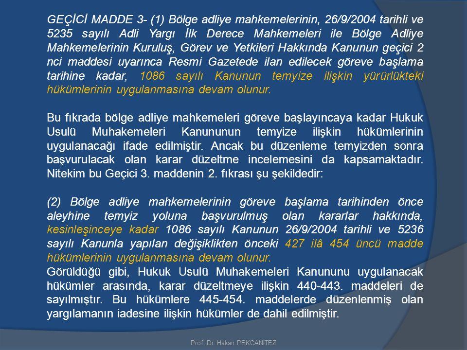 GEÇİCİ MADDE 3- (1) Bölge adliye mahkemelerinin, 26/9/2004 tarihli ve 5235 sayılı Adli Yargı İlk Derece Mahkemeleri ile Bölge Adliye Mahkemelerinin Ku