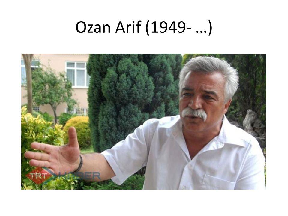 Ozan Arif (1949- …)