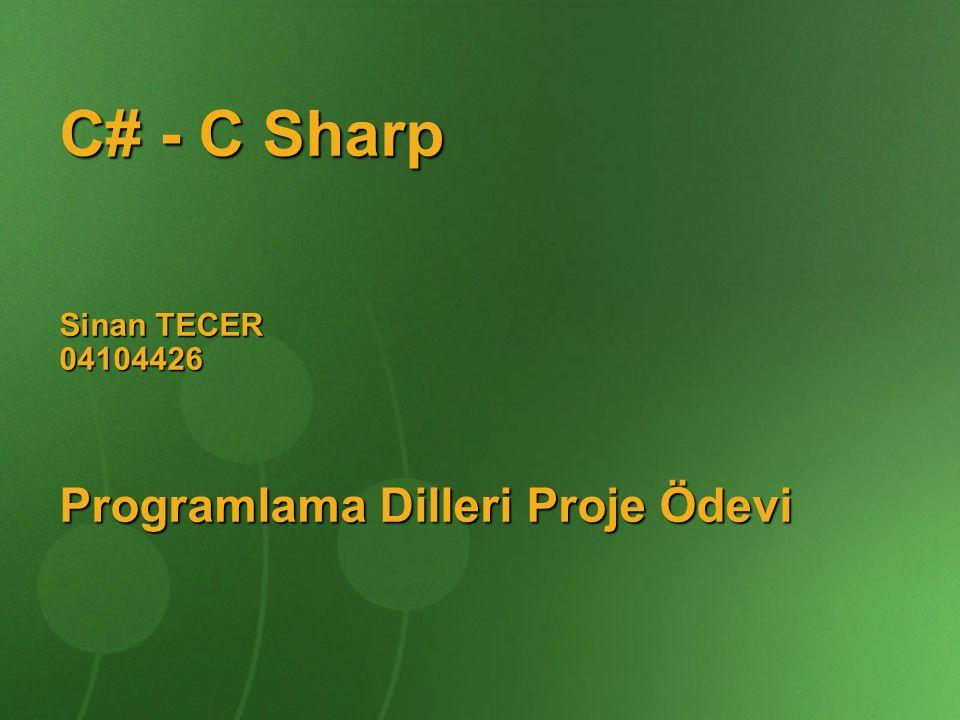 C# - C Sharp Sinan TECER 04104426 Programlama Dilleri Proje Ödevi
