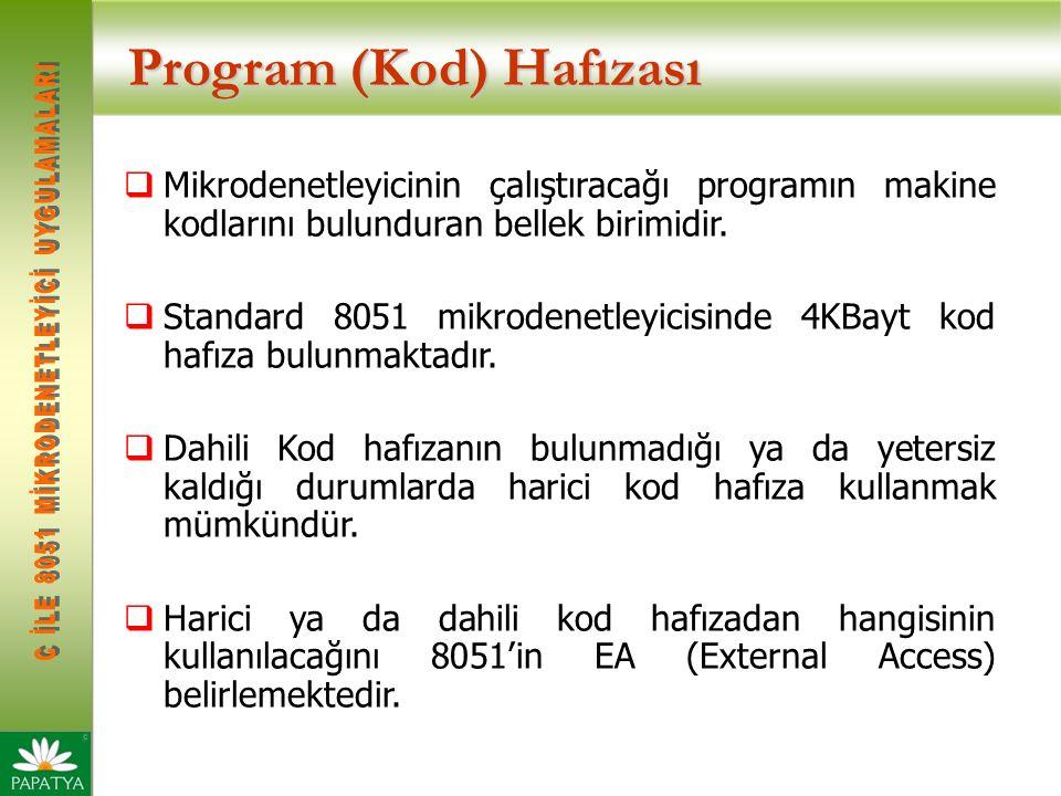Program (Kod) Hafızası  Mikrodenetleyicinin çalıştıracağı programın makine kodlarını bulunduran bellek birimidir.