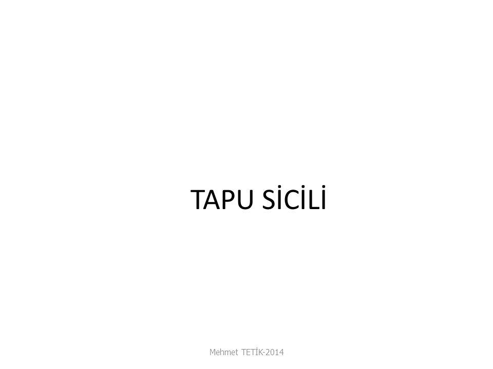 TAPU SİCİLİ Mehmet TETİK-2014