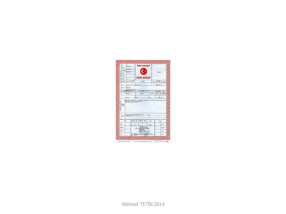 Tapu Sicilinin Oluşumu 1.Ana Siciller Tapu Kütüğü Kat mülkiyeti kütüğü Yevmiye defteri Resmi belgeler Mehmet TETİK-2014