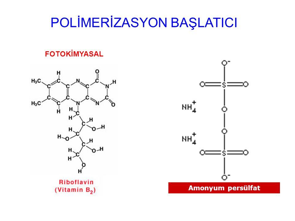 POLİMERİZASYON BAŞLATICI FOTOKİMYASALKİMYASAL Amonyum persülfat