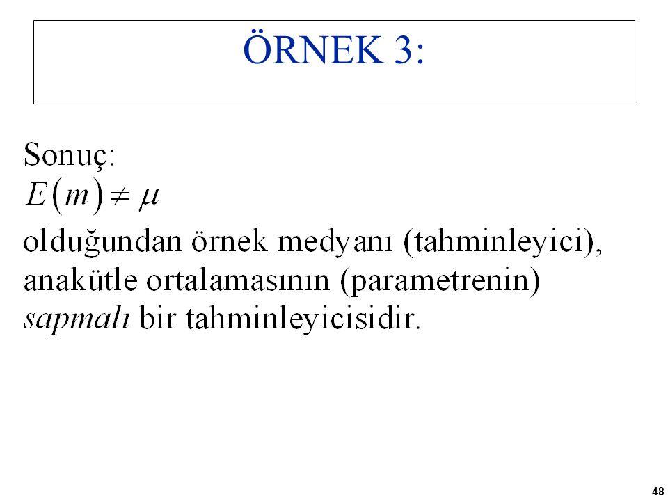 48 ÖRNEK 3: