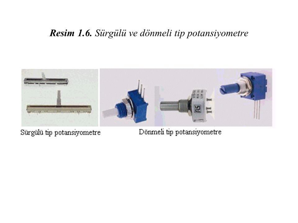 Resim 1.6. Sürgülü ve dönmeli tip potansiyometre