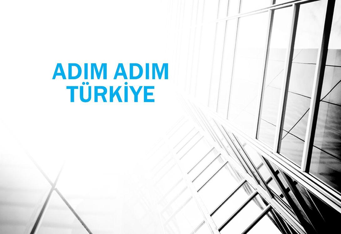 ADIM ADIM TÜRKİYE