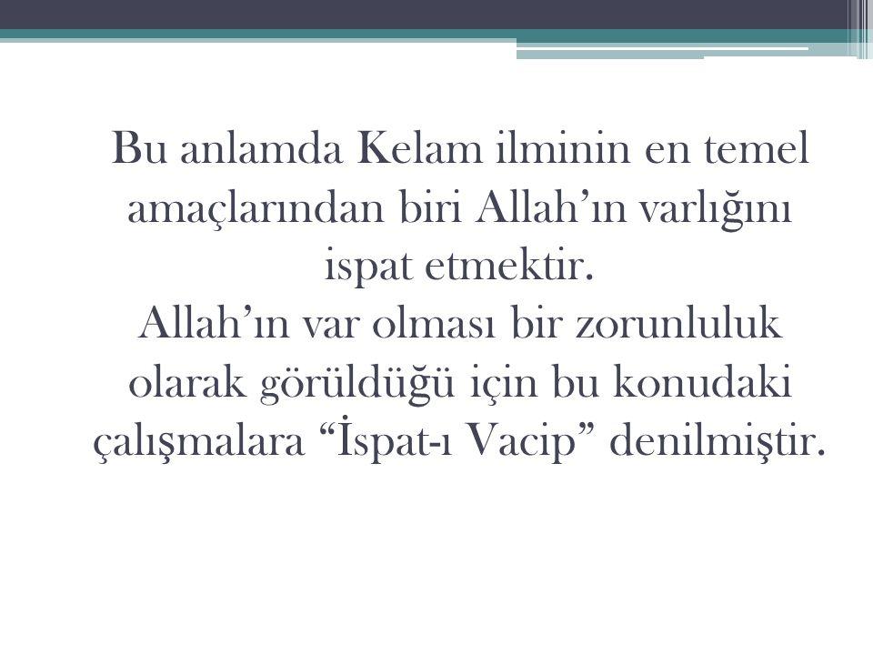 3.Beka Allah'ın ebedî oldu ğ u anlamına gelir. Onun sonu yoktur.