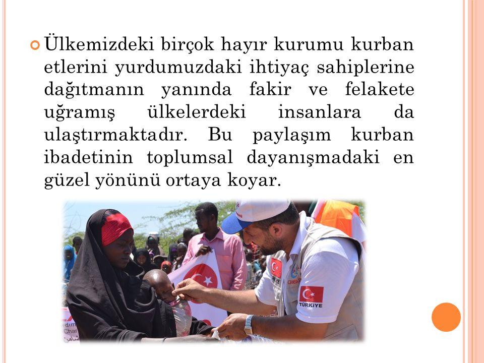 Kurban ibadeti, Müslümanlar arasındaki birlik, beraberlik ve yardımlaşmayı pekiştirir. Kurban Bayramı sayesinde bir araya gelen dost, akraba, komşular