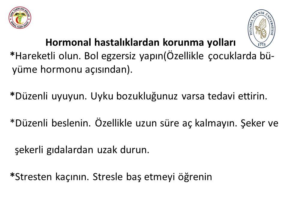Hormonal hastalıklardan korunma yolları *Hareketli olun.