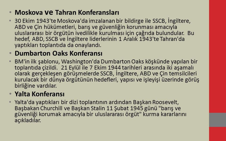 San Francisco Konferansı 25 Nisan 1945 de aralarında Türkiye nin de bulunduğu 50 ülkenin temsilcileri San Francisco da bir araya gelerek 111 maddeden oluşan Antlaşmaya son şeklini verdiler.