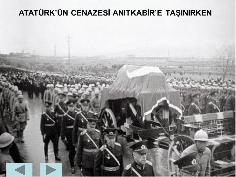 ATATÜRK,10 KASIM 1938'DE SAAT 09.05'TE İSTANBUL'DAKİ DOLMABAHÇE SARAYI'NDA HAYATA GÖZLERİNİ YUMDU.