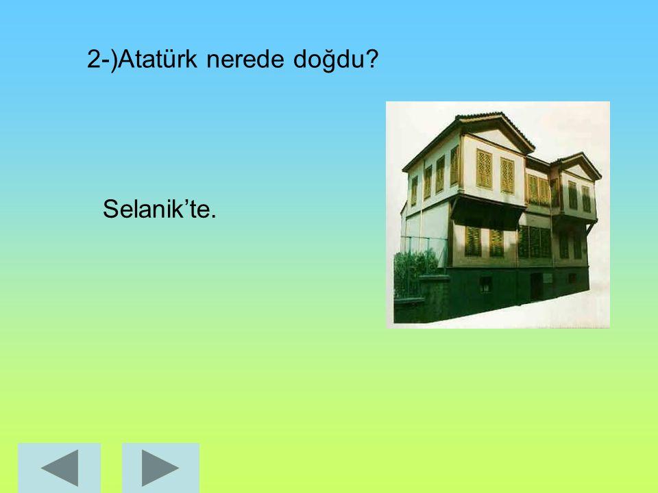 DEĞERLENDİRME SORULARI 1-)Atatürk kaç yılında doğdu? 1881 yılında.