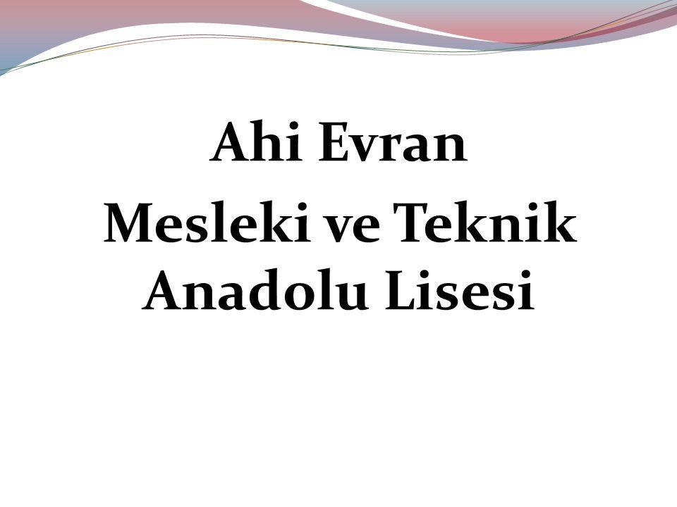Ahi Evran Mesleki ve Teknik Anadolu Lisesi