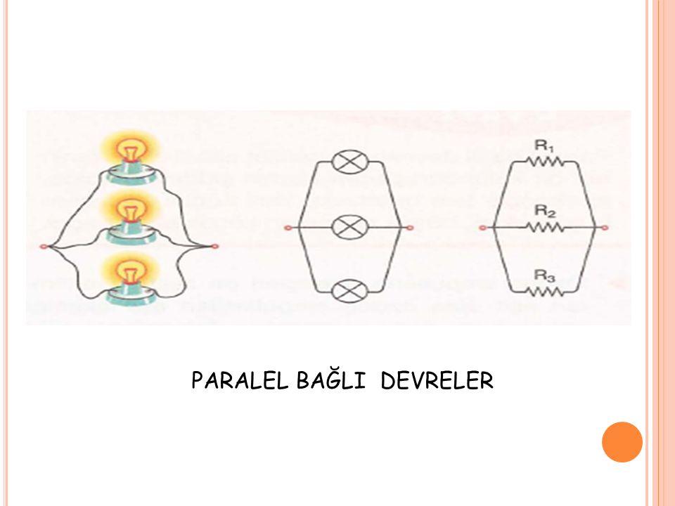 PARALEL BAĞLI DEVRELER