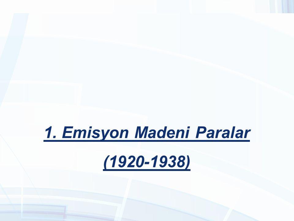 1. Emisyon Madeni Paralar (1920-1938)