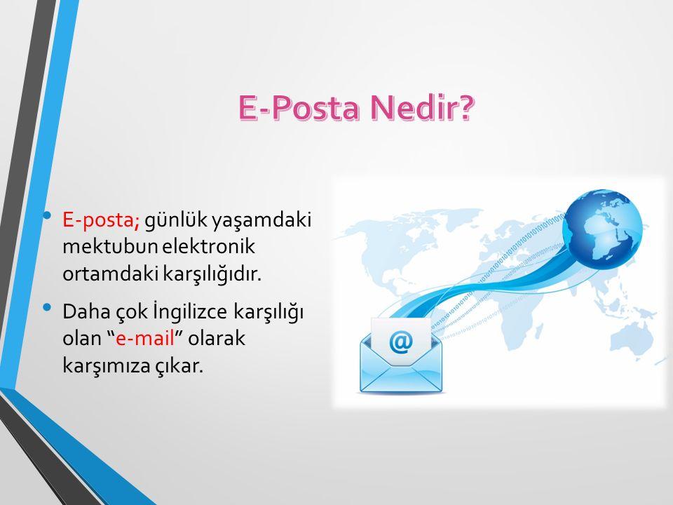 """E-posta; günlük yaşamdaki mektubun elektronik ortamdaki karşılığıdır. Daha çok İngilizce karşılığı olan """"e-mail"""" olarak karşımıza çıkar."""