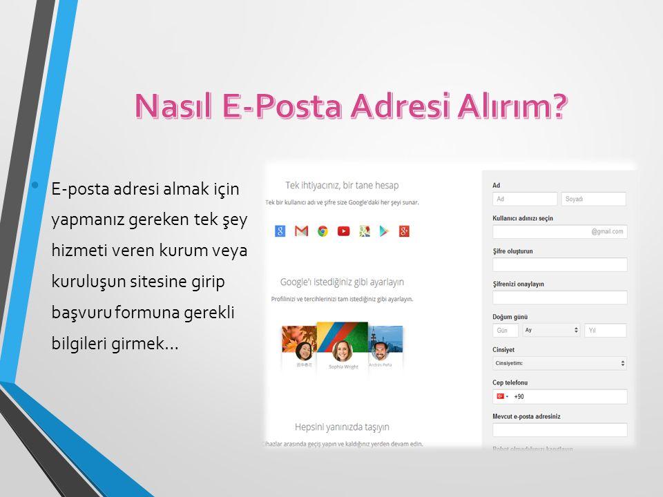 E-posta adresi almak için yapmanız gereken tek şey hizmeti veren kurum veya kuruluşun sitesine girip başvuru formuna gerekli bilgileri girmek…