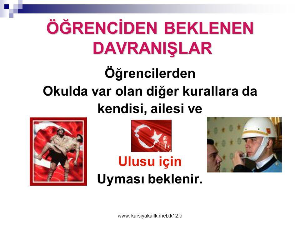 www. karsiyakailk.meb.k12.tr ÖĞRENCİDEN BEKLENEN DAVRANIŞLAR Kitapları, sevmeleri, korumaları, sosyal, kültürel, bilimsel ve sportif etkinliklere katı