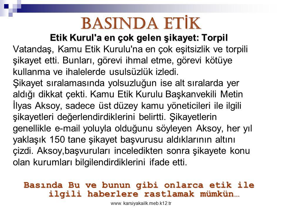 www. karsiyakailk.meb.k12.tr ÖĞRENCİDEN BEKLENEN DAVRANIŞLAR Öğrencilerden Okulda var olan diğer kurallara da kendisi, ailesi ve Ulusu için Uyması bek