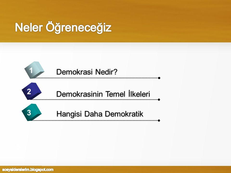 1 2 3 5 Hangisi Daha Demokratik Demokrasinin Temel İlkeleri Demokrasi Nedir?
