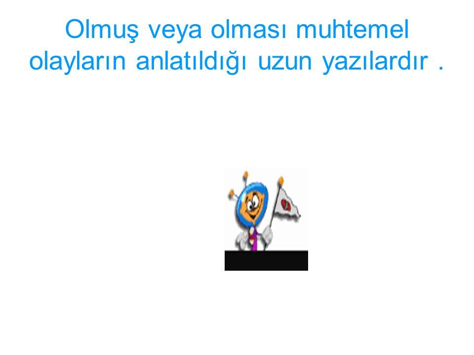 Türk edebiyatında Tanzimat'la görülmeye başlanmıştır.