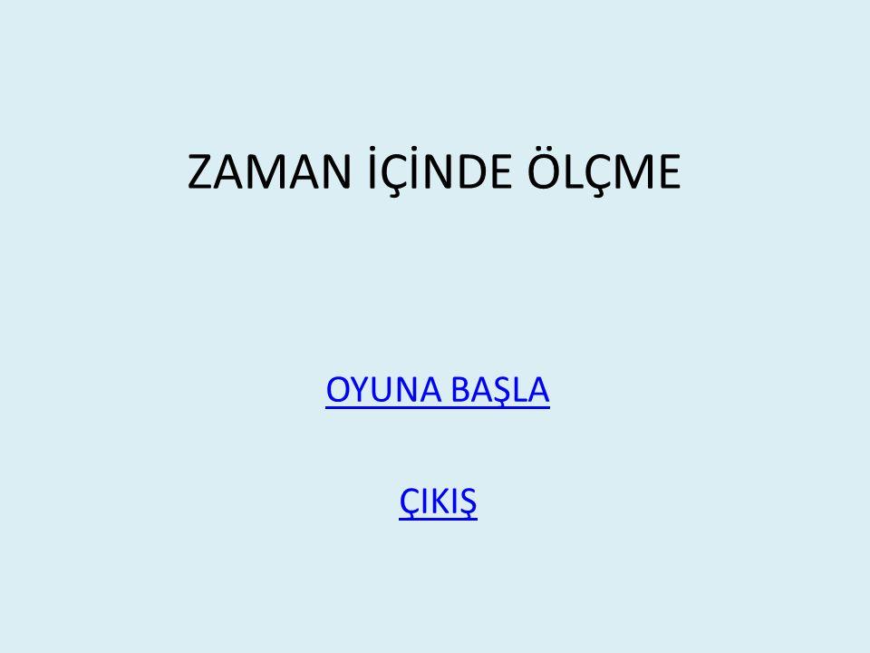 1)İstanbul'dan 10:20 'de yola çıkan bir otobüs, 16:35'te Ankara'ya ulaşmıştır.